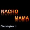 Nacho Mama - Video