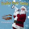 Trailer Park Santa - Video